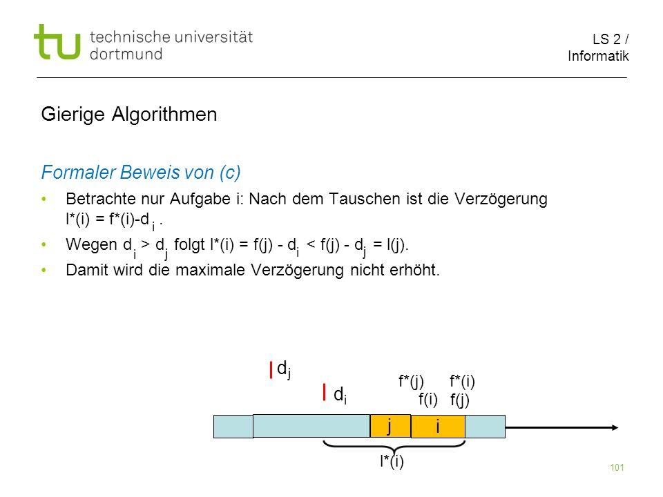 Gierige Algorithmen Formaler Beweis von (c) d d j i