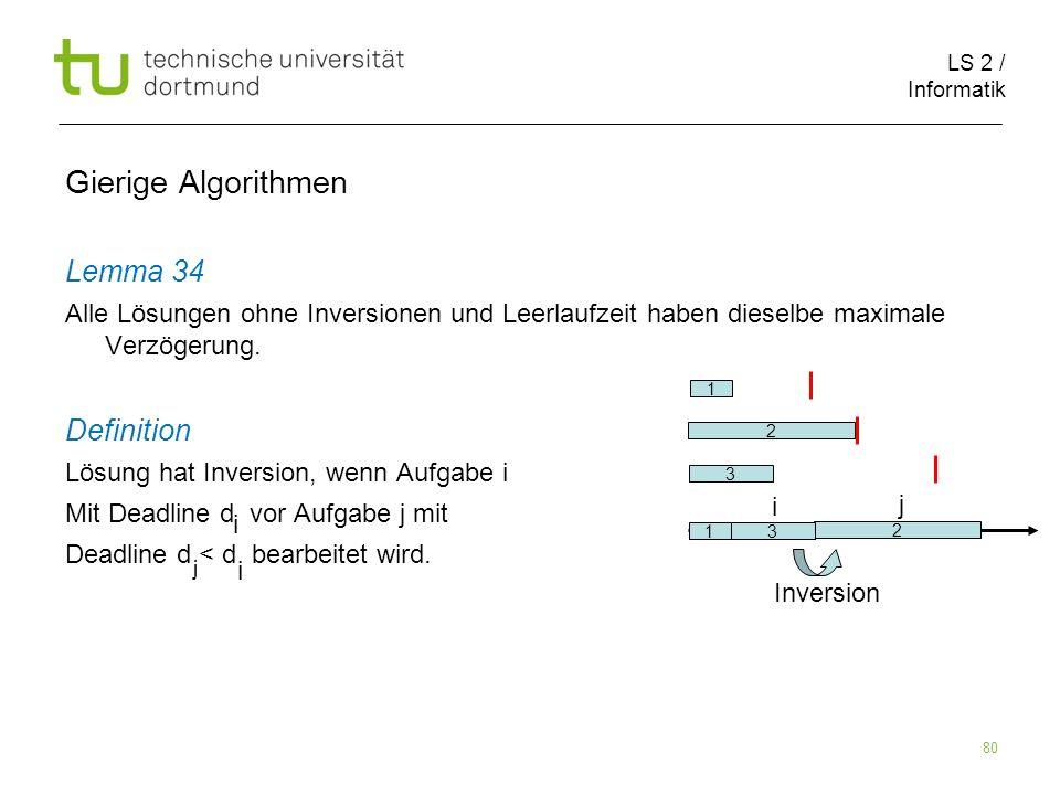 Gierige Algorithmen Lemma 34 Definition