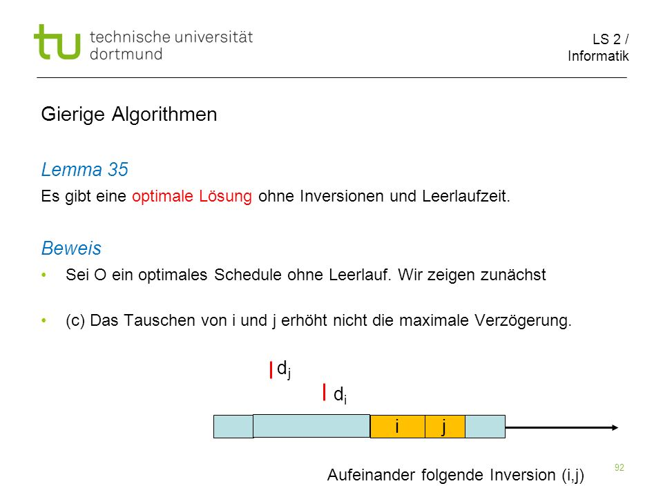 Gierige Algorithmen Lemma 35 Beweis d d i j