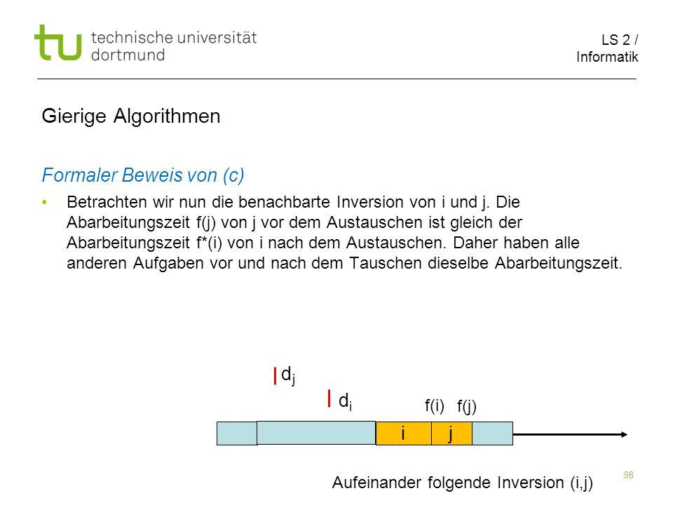 Gierige Algorithmen Formaler Beweis von (c) d d i j