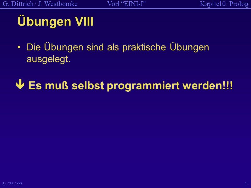Übungen VIII  Es muß selbst programmiert werden!!!