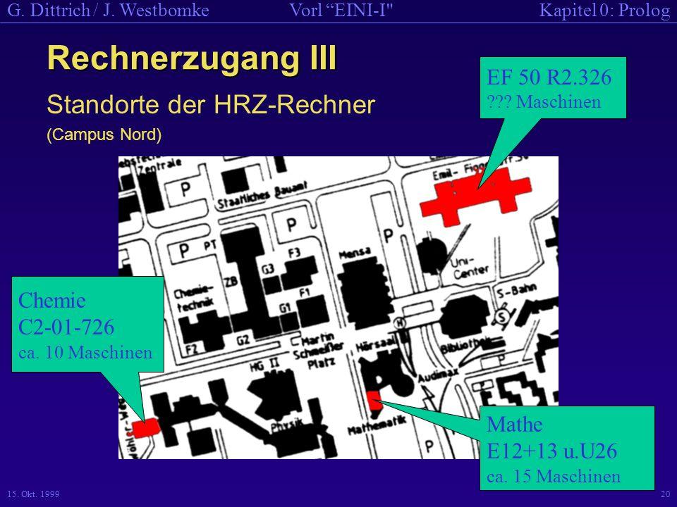 Rechnerzugang III Standorte der HRZ-Rechner EF 50 R2.326 Chemie