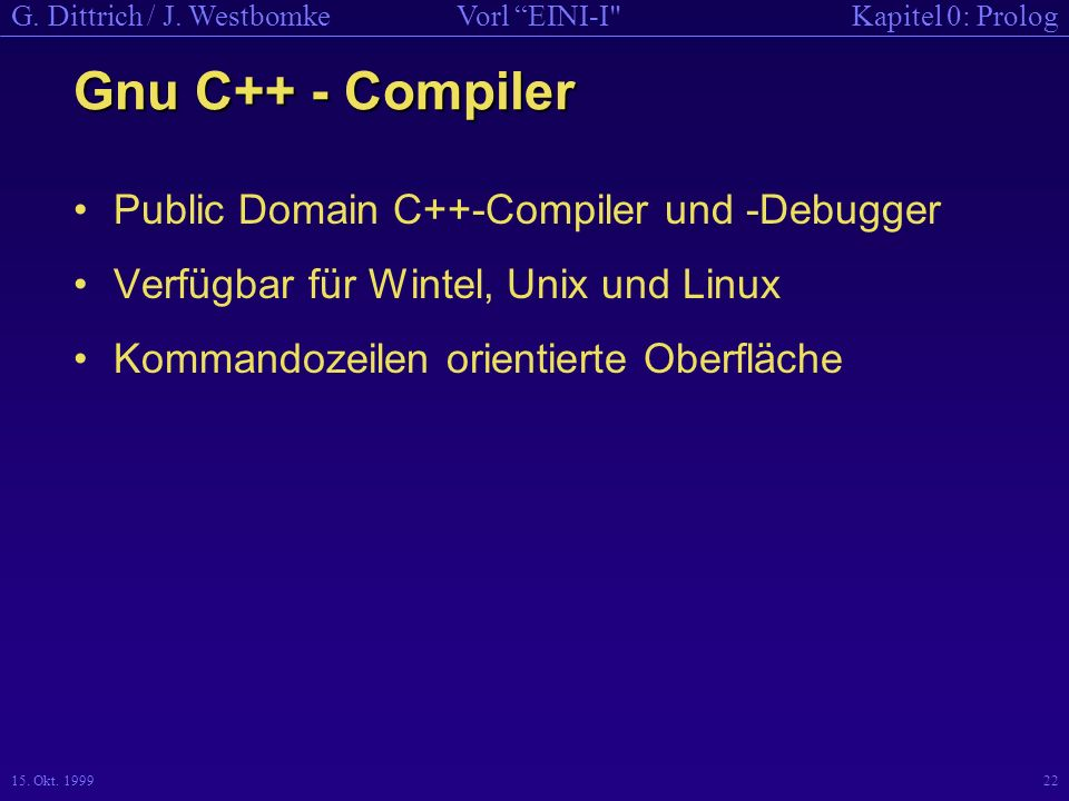 Gnu C++ - Compiler Public Domain C++-Compiler und -Debugger