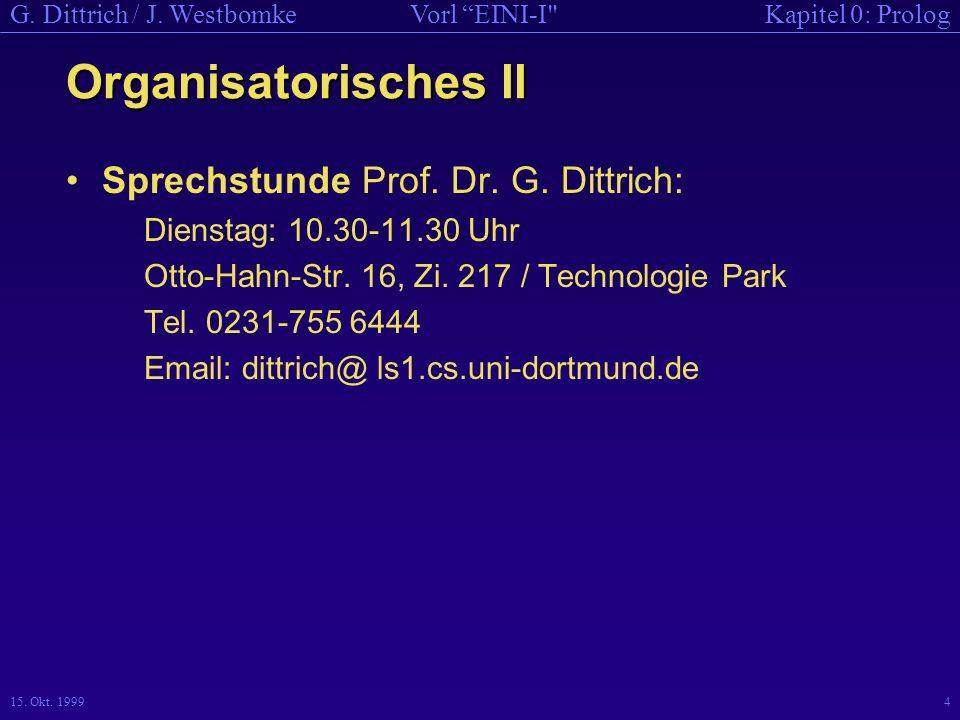 Organisatorisches II Sprechstunde Prof. Dr. G. Dittrich: