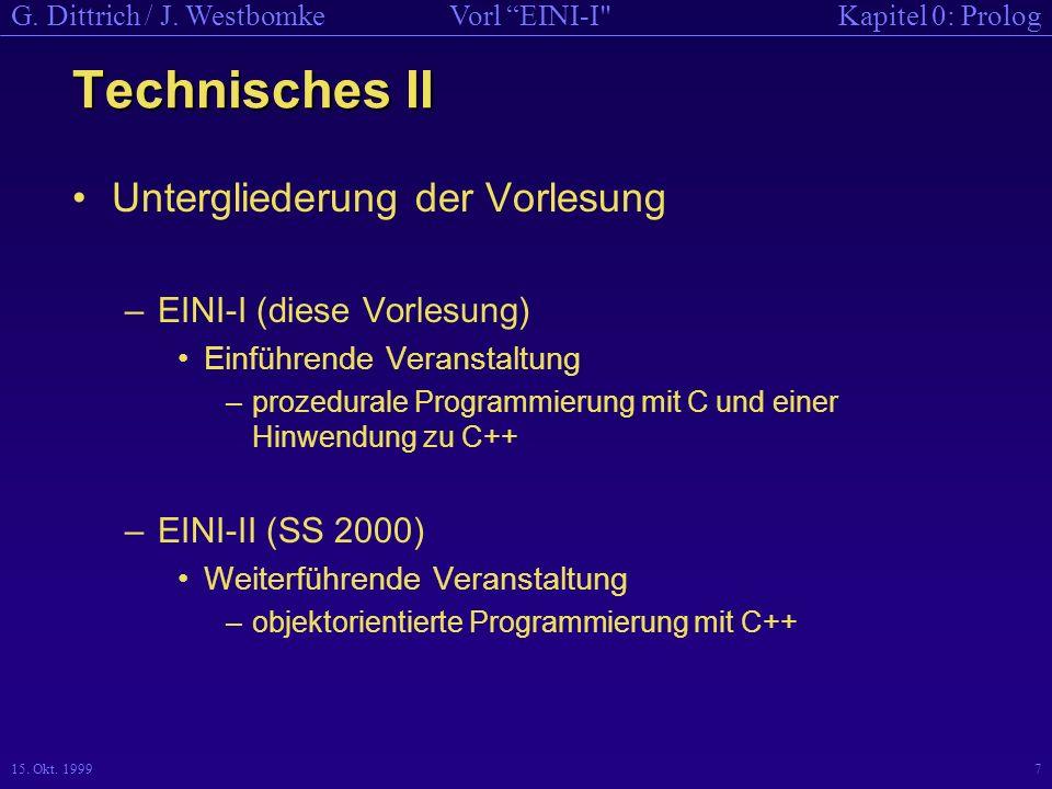 Technisches II Untergliederung der Vorlesung EINI-I (diese Vorlesung)