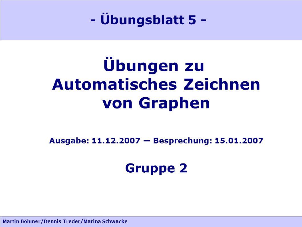 Automatisches Zeichnen Ausgabe: 11.12.2007 — Besprechung: 15.01.2007