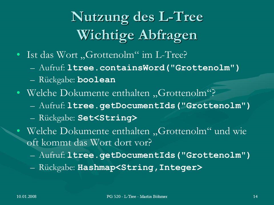 Nutzung des L-Tree Wichtige Abfragen