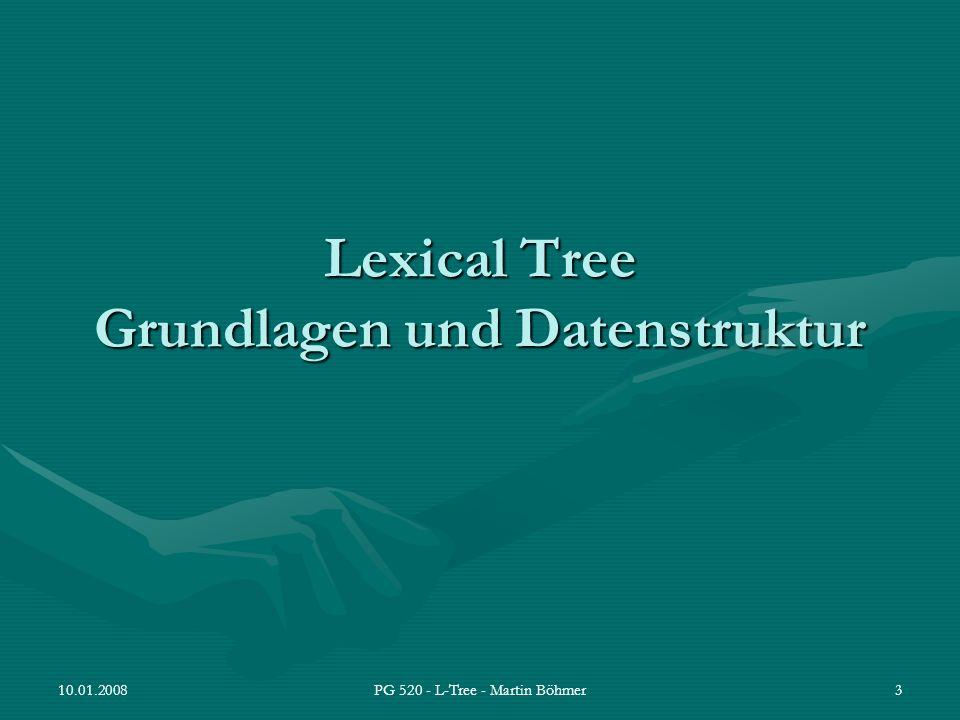 Lexical Tree Grundlagen und Datenstruktur