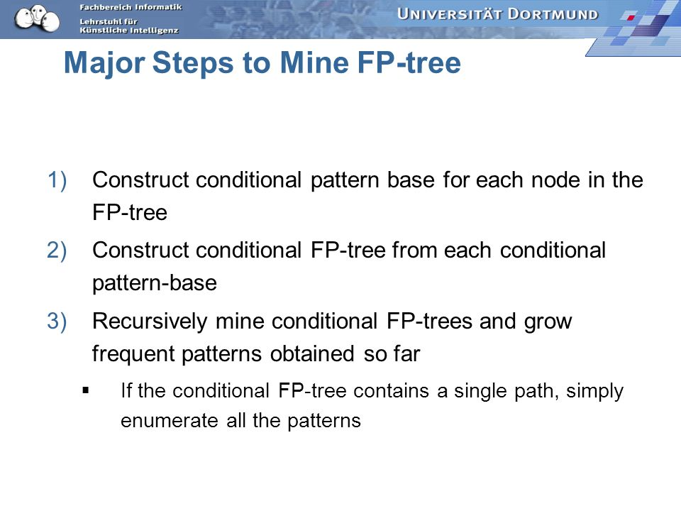 Major Steps to Mine FP-tree