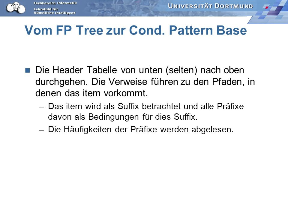 Vom FP Tree zur Cond. Pattern Base