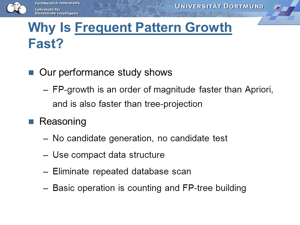 Why Is Frequent Pattern Growth Fast