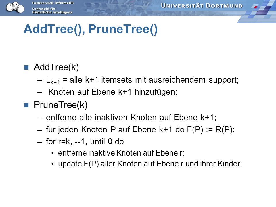 AddTree(), PruneTree()