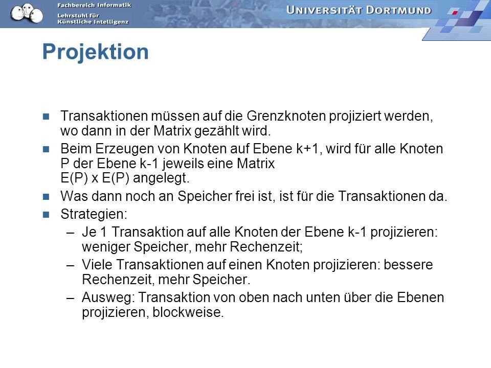 Projektion Transaktionen müssen auf die Grenzknoten projiziert werden, wo dann in der Matrix gezählt wird.