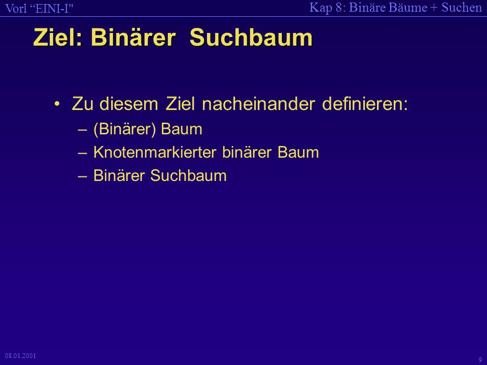 Ziel: Binärer Suchbaum
