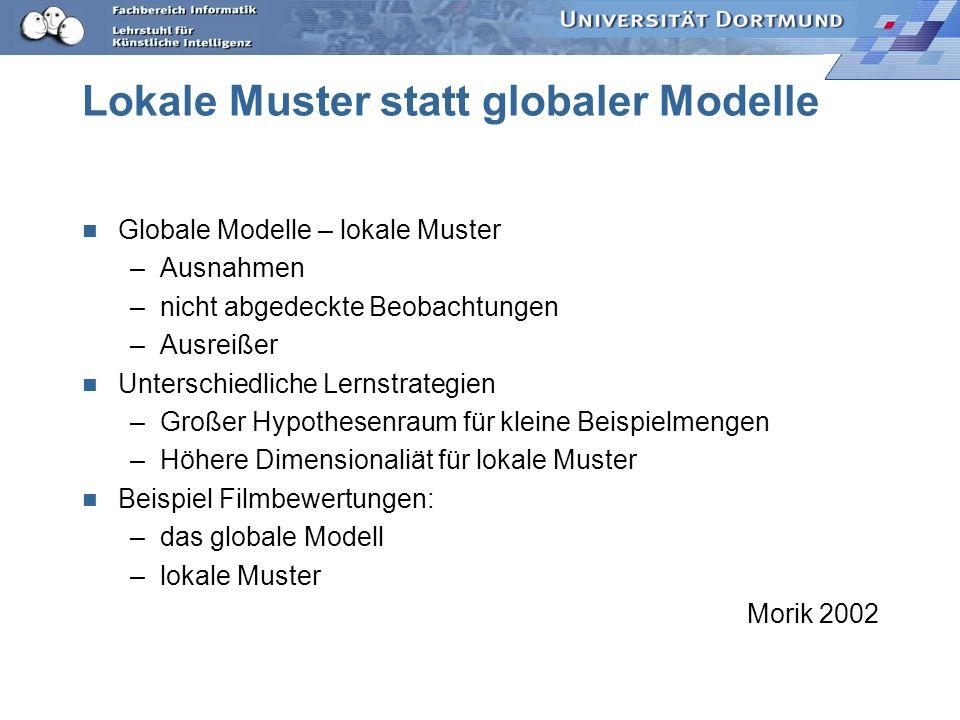 Lokale Muster statt globaler Modelle