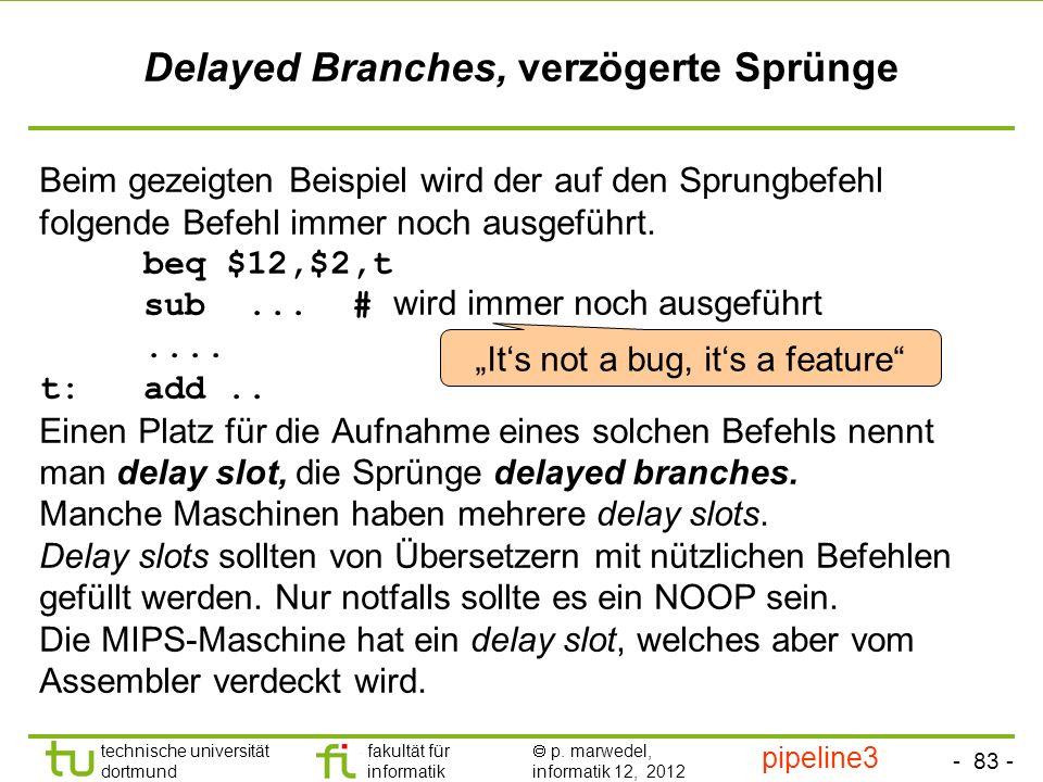 Delayed Branches, verzögerte Sprünge