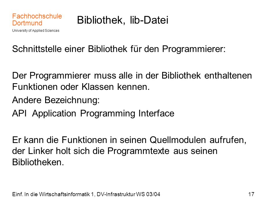 Bibliothek, lib-Datei Schnittstelle einer Bibliothek für den Programmierer:
