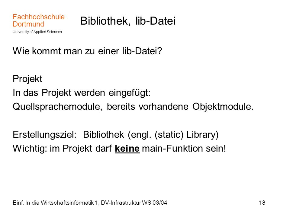 Bibliothek, lib-Datei Wie kommt man zu einer lib-Datei Projekt