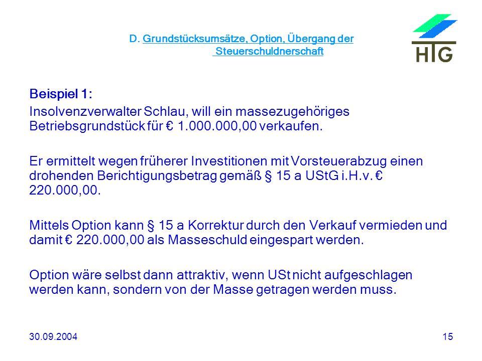 D. Grundstücksumsätze, Option, Übergang der Steuerschuldnerschaft