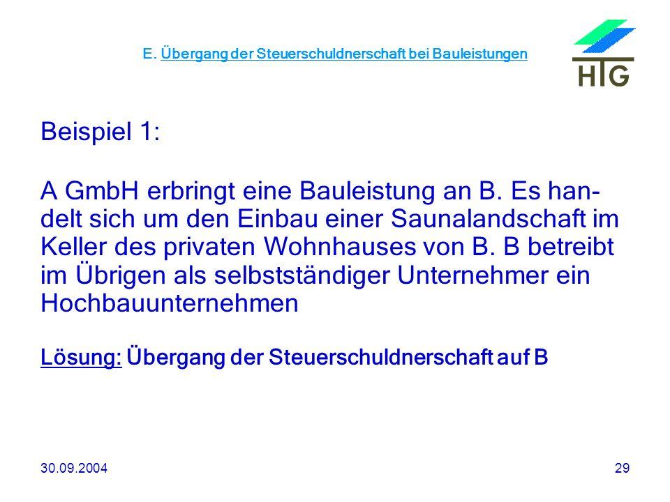 E. Übergang der Steuerschuldnerschaft bei Bauleistungen