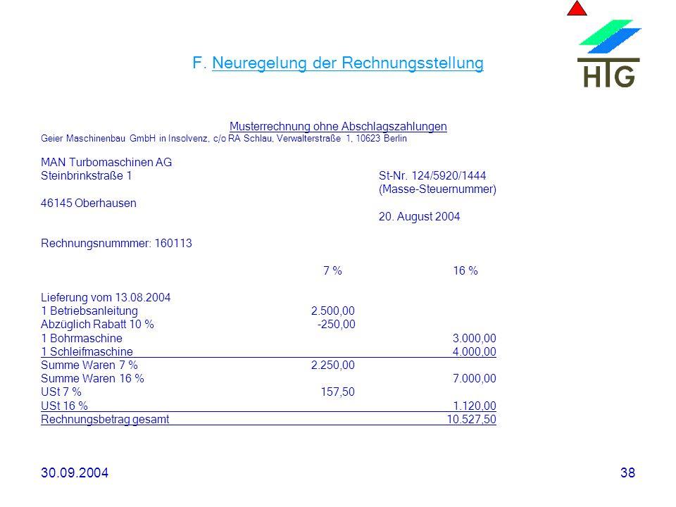 F. Neuregelung der Rechnungsstellung