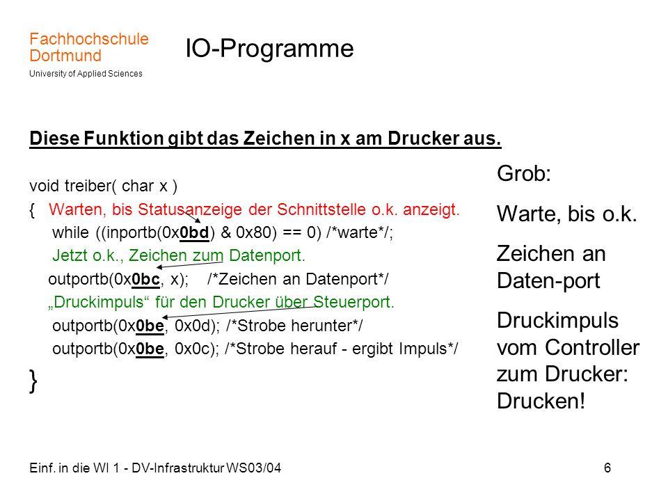 IO-Programme } Grob: Warte, bis o.k. Zeichen an Daten-port