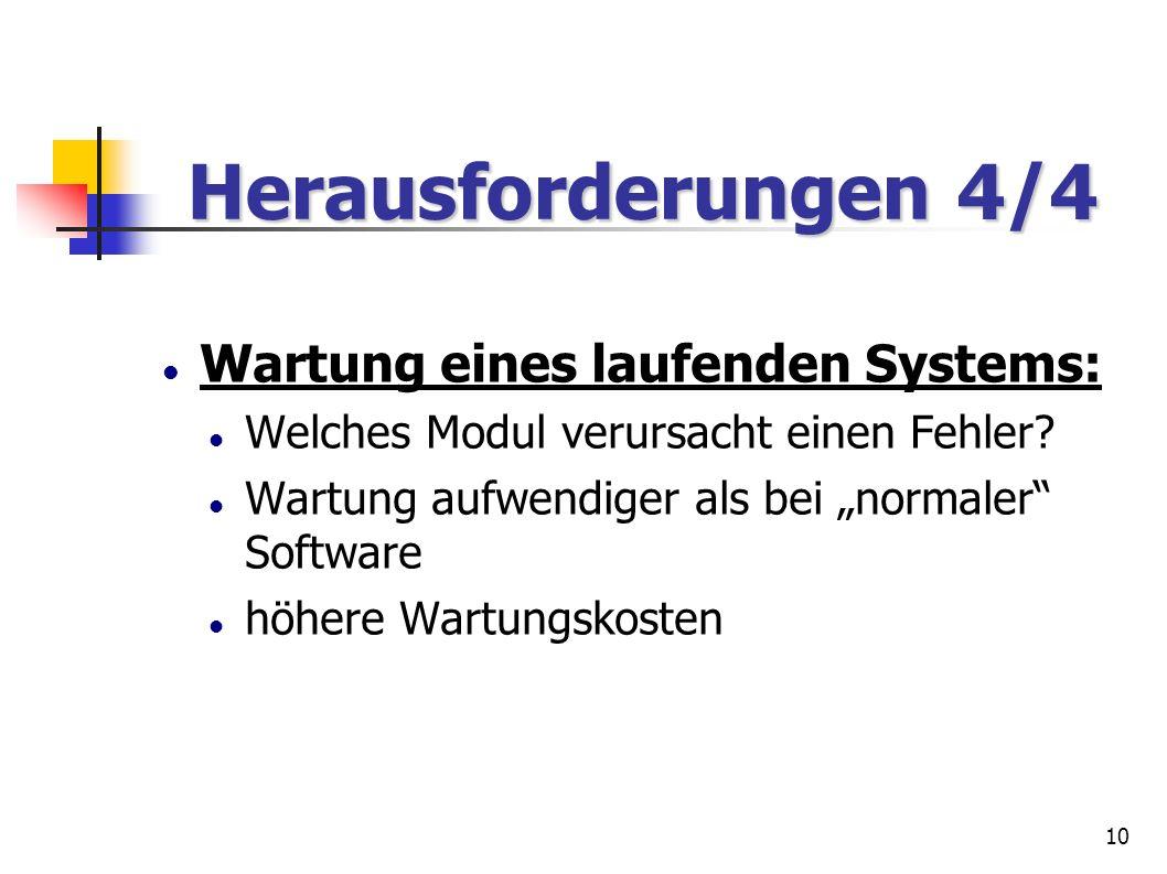 Herausforderungen 4/4 Wartung eines laufenden Systems: