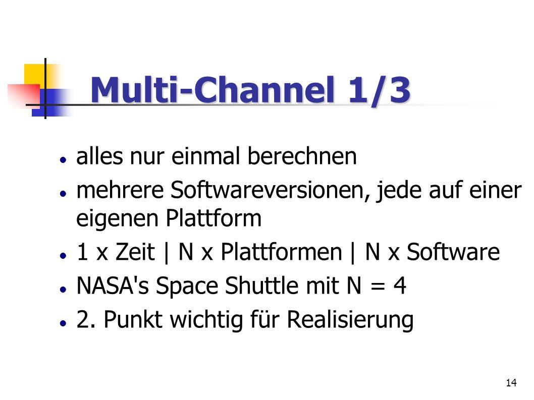 Multi-Channel 1/3 alles nur einmal berechnen