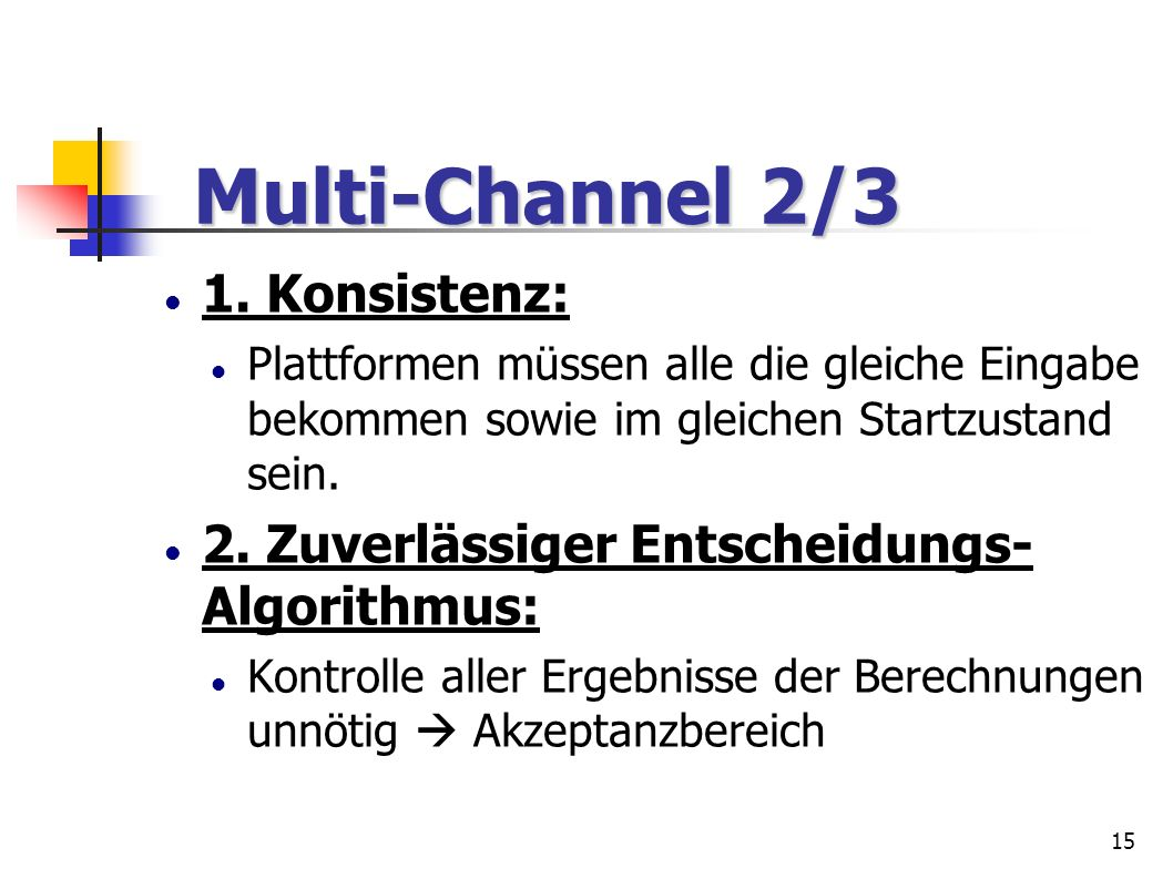 Multi-Channel 2/3 1. Konsistenz: