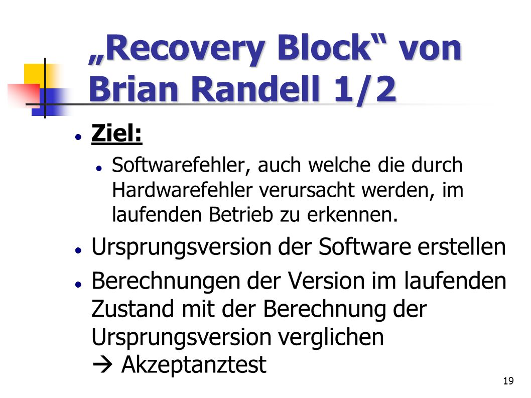 """Recovery Block von Brian Randell 1/2"