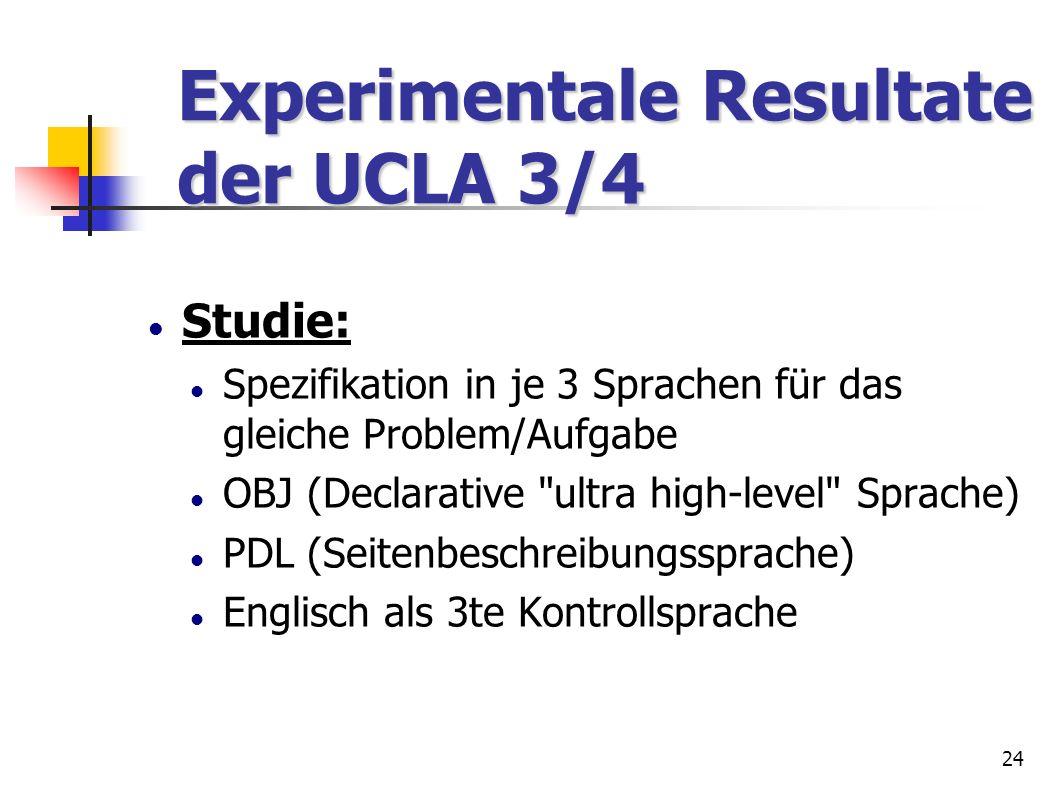 Experimentale Resultate der UCLA 3/4