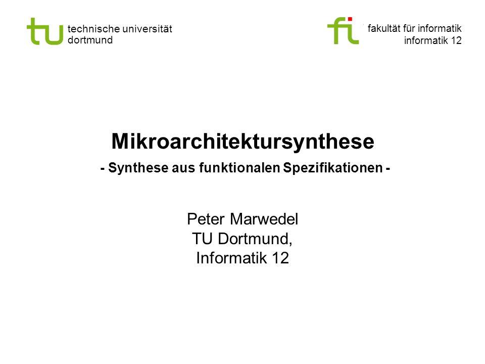 Mikroarchitektursynthese - Synthese aus funktionalen Spezifikationen -