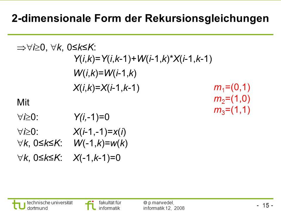 2-dimensionale Form der Rekursionsgleichungen