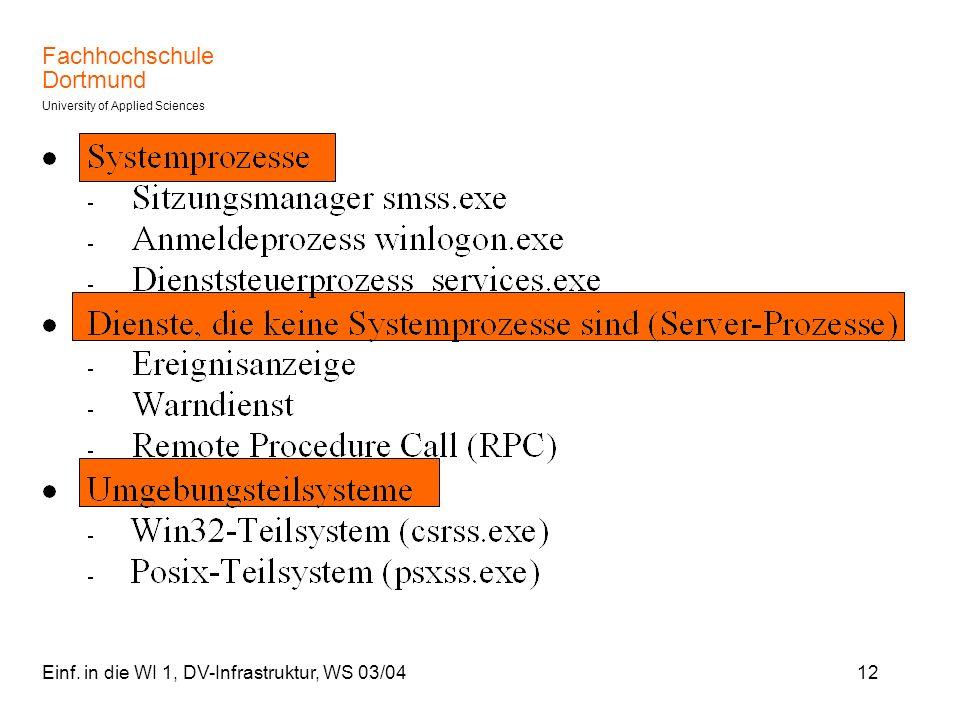Einf. in die WI 1, DV-Infrastruktur, WS 03/04