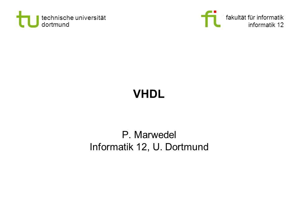 P. Marwedel Informatik 12, U. Dortmund