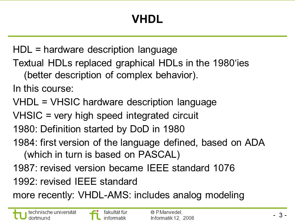 VHDL HDL = hardware description language