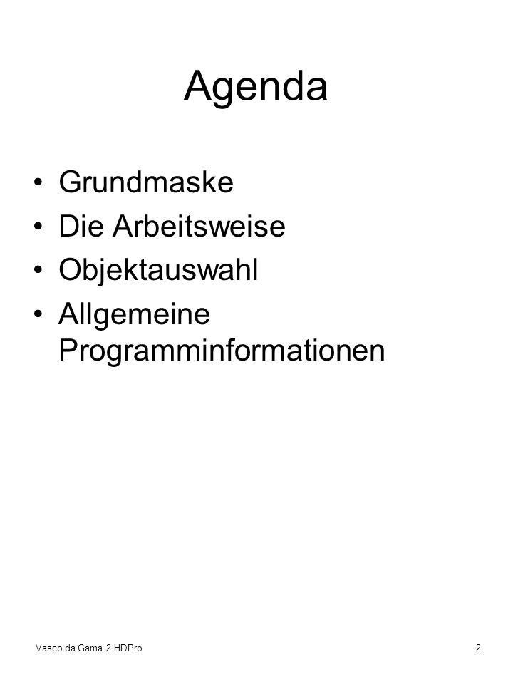 Agenda Grundmaske Die Arbeitsweise Objektauswahl
