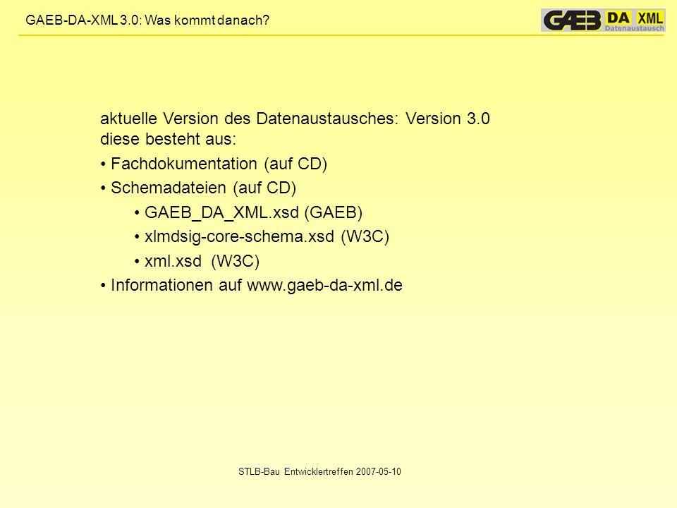 aktuelle Version des Datenaustausches: Version 3.0 diese besteht aus: