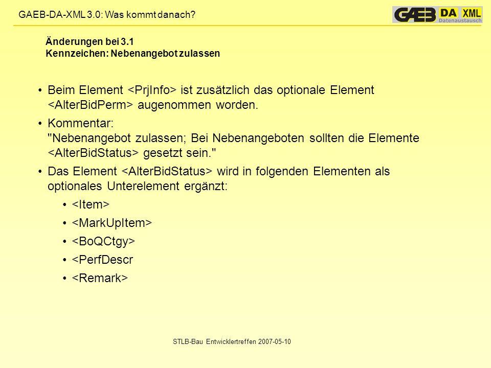 Änderungen bei 3.1 Kennzeichen: Nebenangebot zulassen. Beim Element <PrjInfo> ist zusätzlich das optionale Element <AlterBidPerm> augenommen worden.