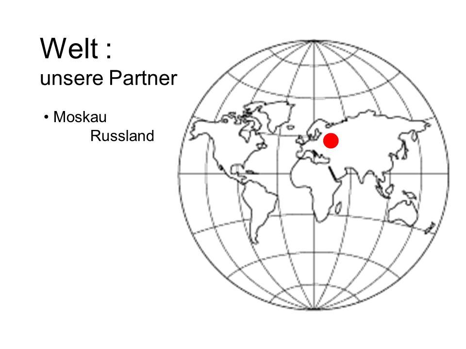 Welt : unsere Partner Moskau Russland 