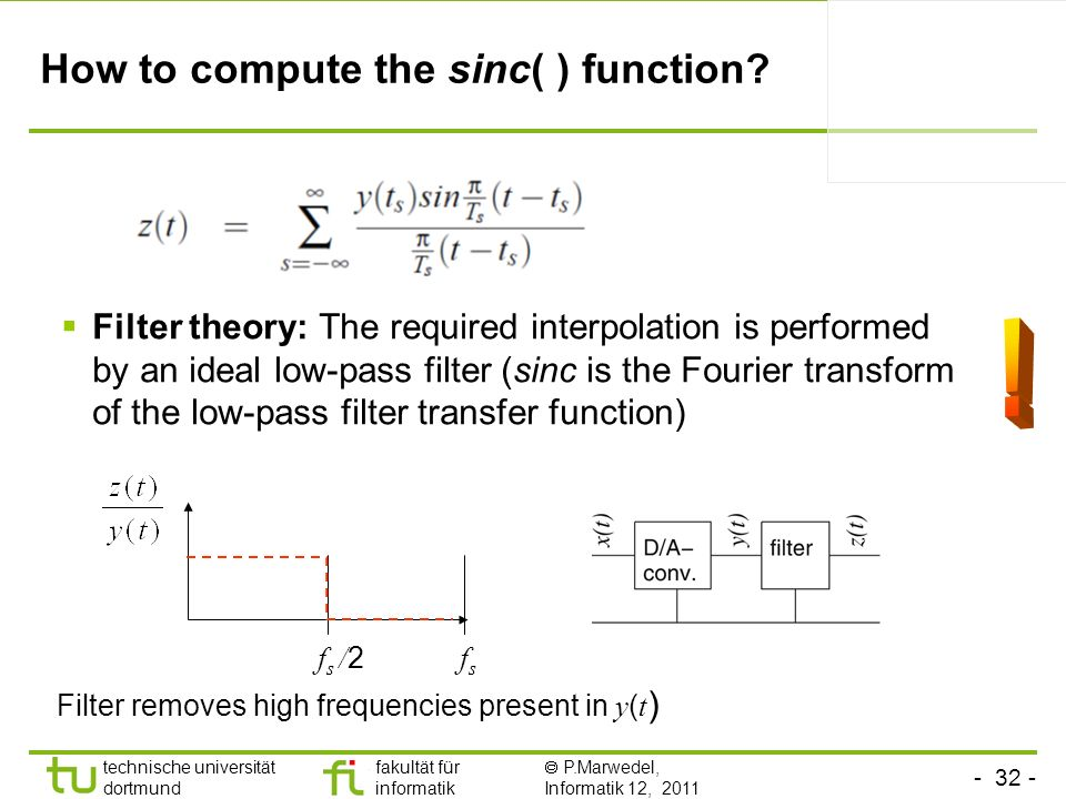How to compute the sinc( ) function