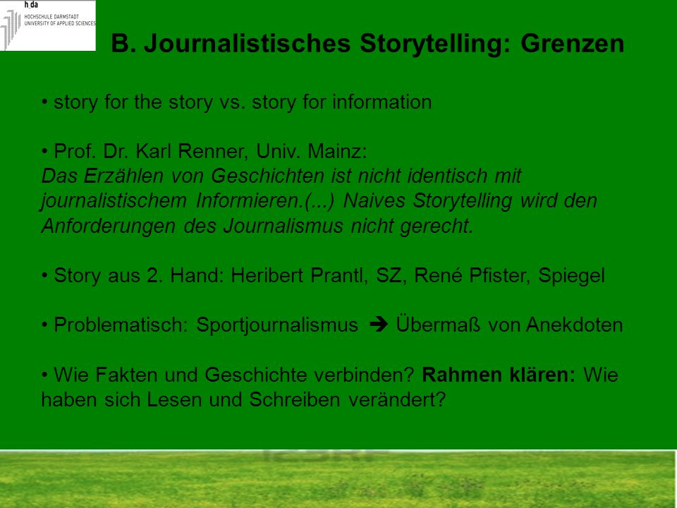 B. Journalistisches Storytelling: Grenzen