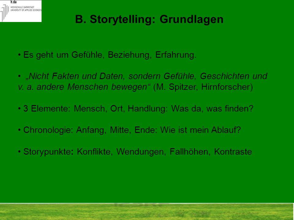 B. Storytelling: Grundlagen