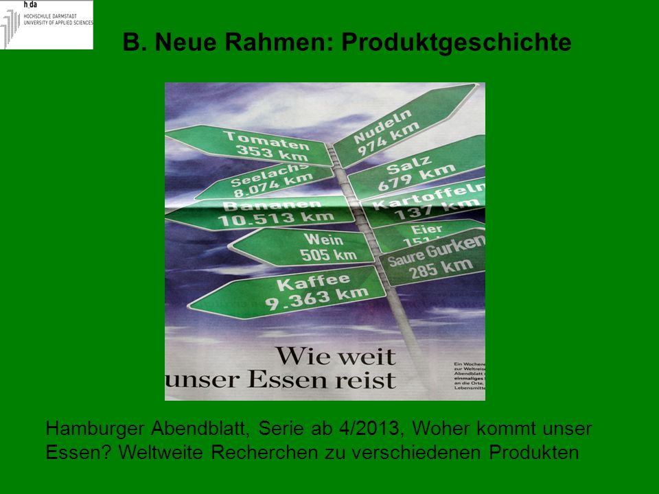 B. Neue Rahmen: Produktgeschichte