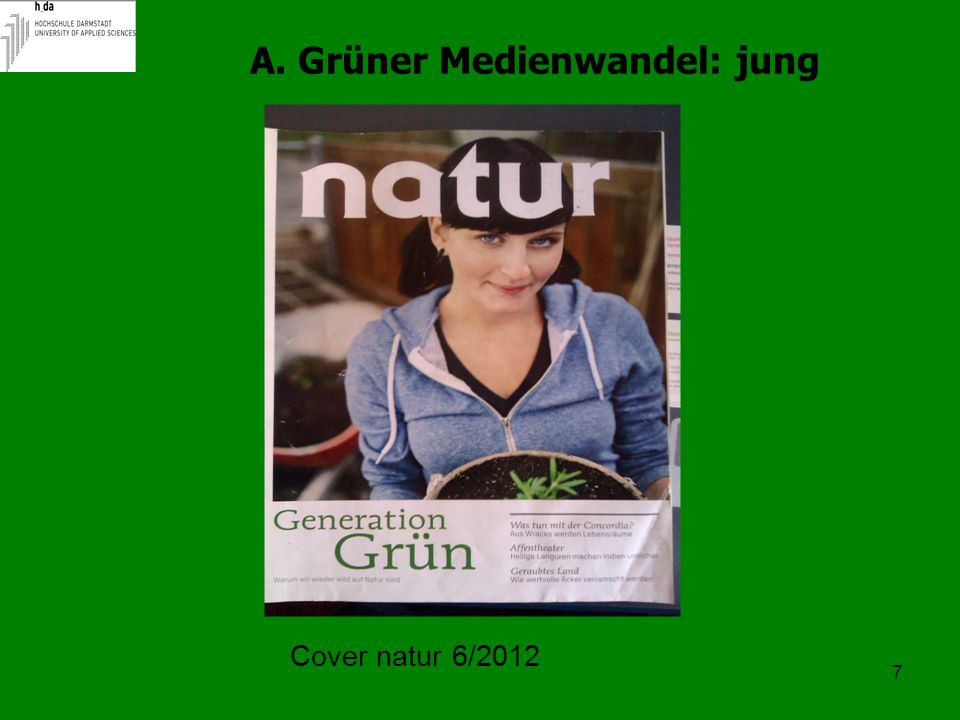 A. Grüner Medienwandel: jung
