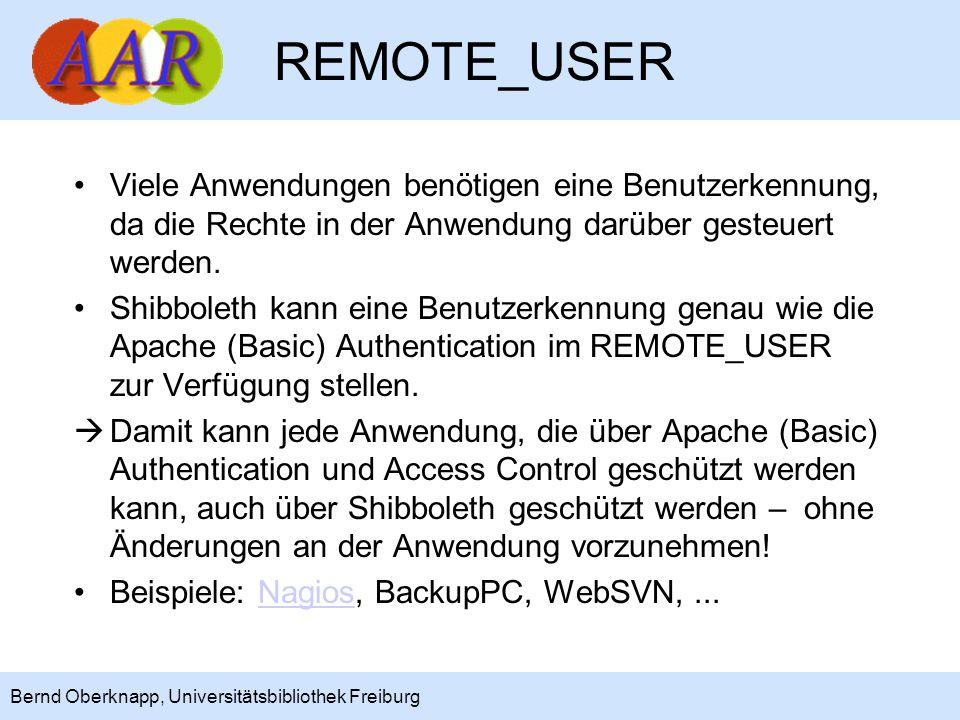 REMOTE_USER Viele Anwendungen benötigen eine Benutzerkennung, da die Rechte in der Anwendung darüber gesteuert werden.