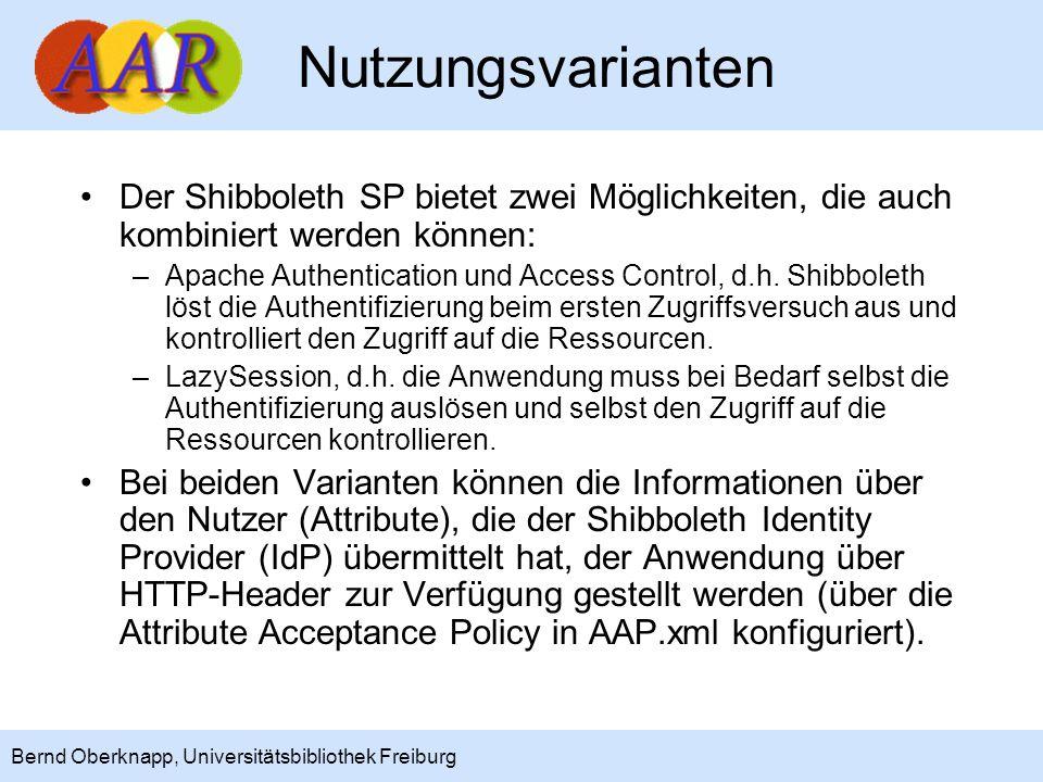 Nutzungsvarianten Der Shibboleth SP bietet zwei Möglichkeiten, die auch kombiniert werden können: