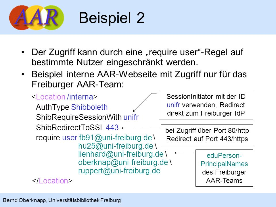 """Beispiel 2 Der Zugriff kann durch eine """"require user -Regel auf bestimmte Nutzer eingeschränkt werden."""