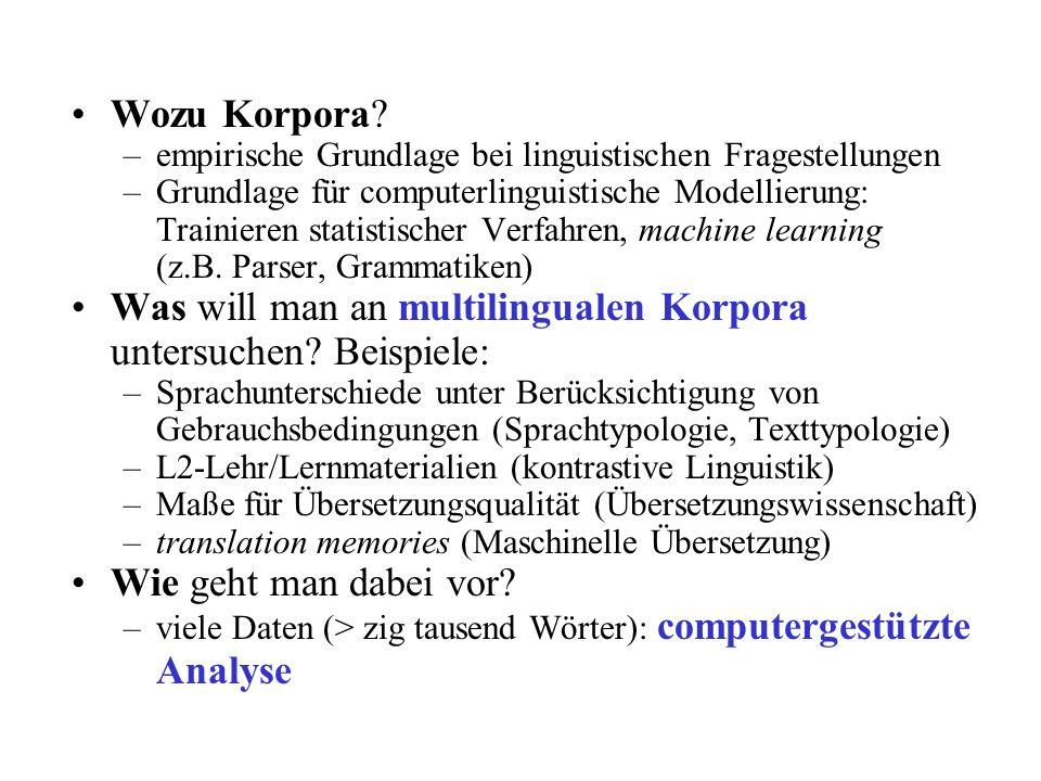 Was will man an multilingualen Korpora untersuchen Beispiele: