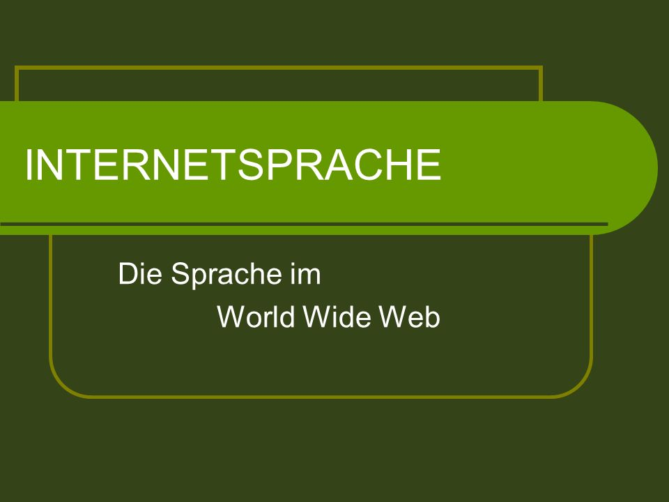 Die Sprache im World Wide Web